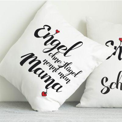 "Kissen ""Engel ohne Flügel nennt man Mama"""