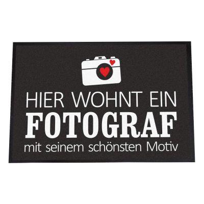 """Fußmatte """"Hier wohnt ein Fotograf mit seinem schönsten Motiv"""""""