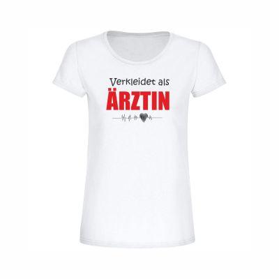 """T-Shirt """"Verkleidet als Ärztin"""" - Damen"""