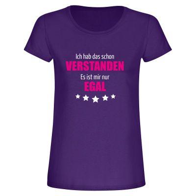"""T-Shirt """"Schon verstanden"""" - Damen"""