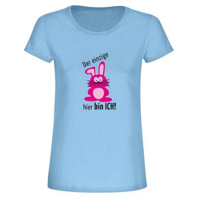 """T-Shirt """"Der einzige Hase hier bin ICH"""" - Damen"""
