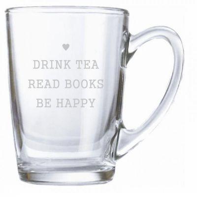 """Teeglas """"drink tea, read books, be happy"""""""