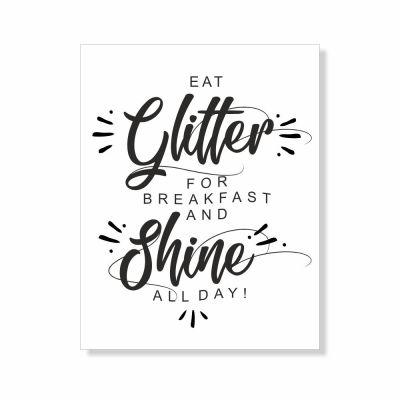 """Poster """"Eat glitter and shine all day"""" (verschiedene Größen)"""