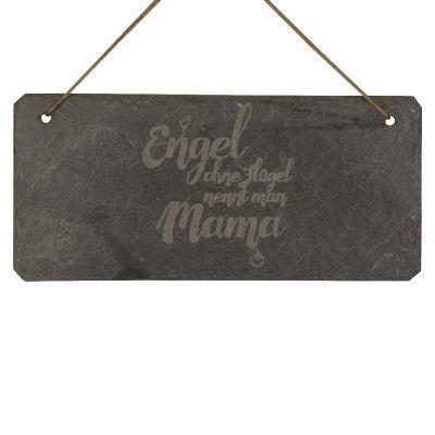 """Schieferschild """"Engel ohne Flügel nennt man Mama"""""""