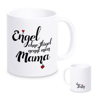 """Tasse """"Engel ohne Flügel nennt man Mama"""" mit Namen"""