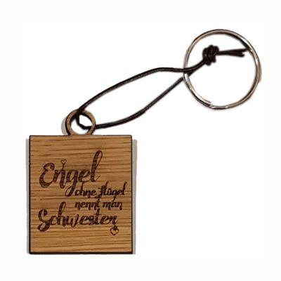 """Schlüsselanhänger aus Holz """"Einen Engel ohne Flügel nennt man Schwester"""" (eckig)"""