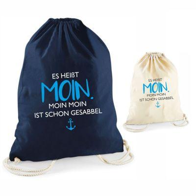 """Statement-Turnbeutel """"Es heißt Moin. Moin Moin ist schon gesabbel"""""""