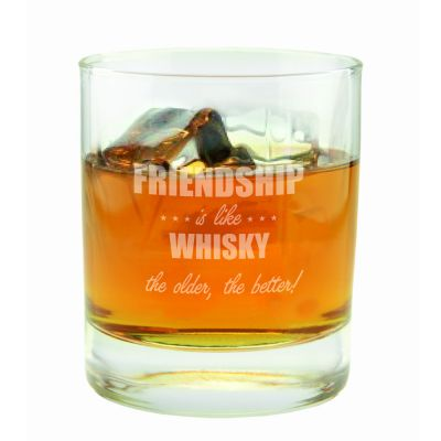 """Whiskyglas """"Friendship is like whisky, the older the better!"""""""