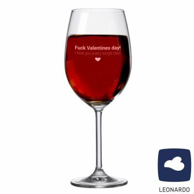 """XXL Leonardo Weinglas """"Fuck Valentines day! I love you every single day"""""""