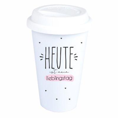 """Coffee-to-go Becher """"Heute ist mein Lieblingstag"""""""