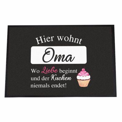 """Fußmatte """"Hier wohnt Oma - wo Liebe beginnt und der Kuchen nie endet!"""""""