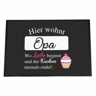 """Fußmatte """"Hier wohnt Opa - wo Liebe beginnt und der Kuchen nie endet!"""""""