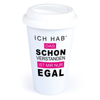 """Coffee-to-go Becher """"Ich hab schon verstanden, ist mir nur egal"""""""