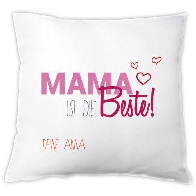 """Kissen """"Mama ist die Beste!"""" - mit Personalisierung"""