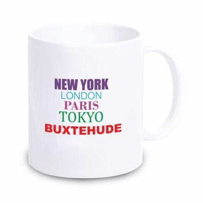 "Tasse ""New York, London, Paris, Tokyo, Buxtehude"""