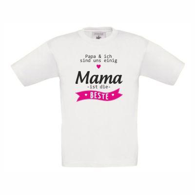 """Kinder T-Shirt """"Mama ist die Beste!"""""""