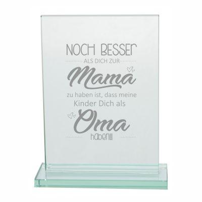"""Edler Glaspokal """"Noch besser als Dich zur Mama zu haben ist, dass meine Kinder Dich als Oma haben"""""""