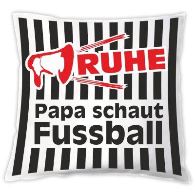 """Kissen """"Ruhe! Papa schaut Fussball"""""""