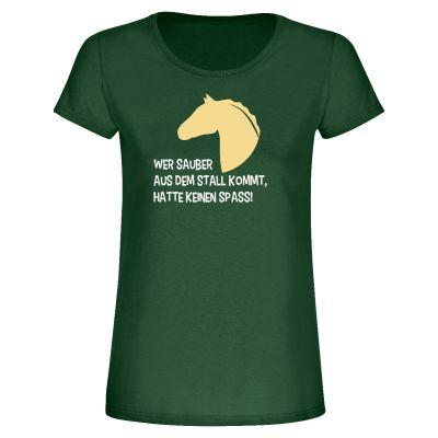 """T-Shirt """"Wer sauber aus dem Stall kommt"""" - Damen"""