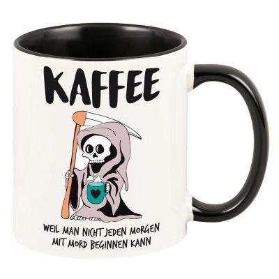 """Tasse mit schwarzem Henkel """"Kaffee - weil man nicht jeden Morgen mit Mord beginnen kann"""""""