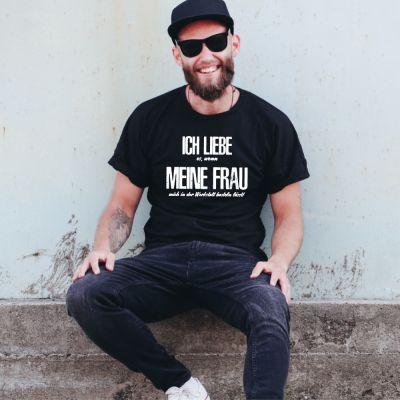 """T-Shirt """"Ich liebe es, wenn meine Frau mich in der Werkstatt basteln lässt"""""""