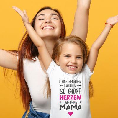 """Kinder T-Shirt """"Kleine Menschen brauchen so große Herzen wie Deins Mama"""""""