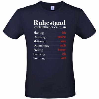 """T-Shirt """"Ruhestand: Wöchentlicher Zeitplan"""""""