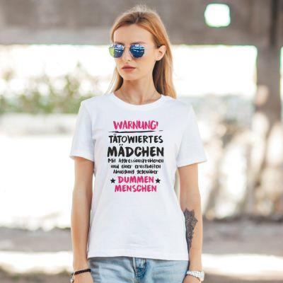 """Damen T-Shirt """"Warnung! Tätowiertes Mädchen"""""""