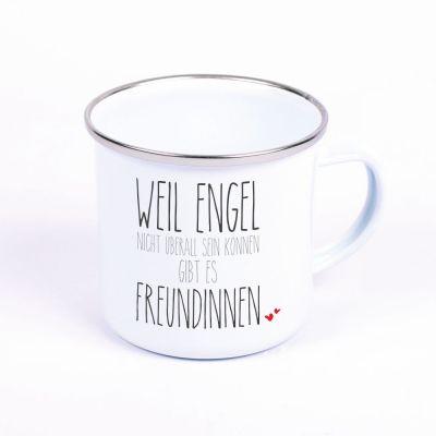 """Metalltasse Emaille Look """"Weil Engel nicht überall sein können, gibt es Freundinnen"""""""