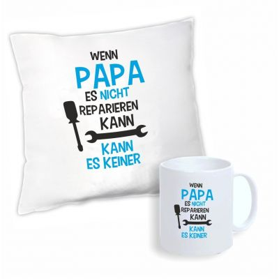 """Geschenkset """"Wenn Papa es nicht reparieren kann, kann es keiner"""" (Kissen & Tasse)"""