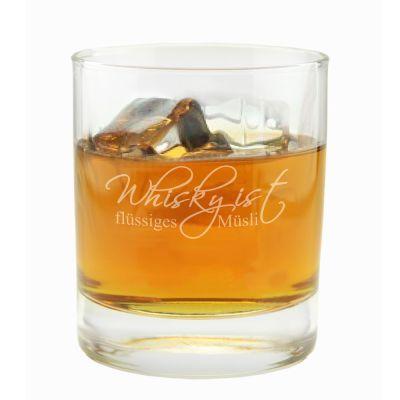 "Whiskyglas ""Whisky ist flüssiges Müsli"""