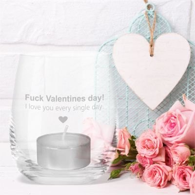"""Windlicht """"Fuck Valentines Day! I love you every single day."""""""