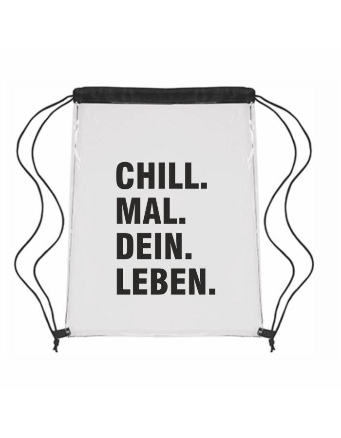 """Festival-Bag """"Chill. Mal. Dein. Leben."""""""