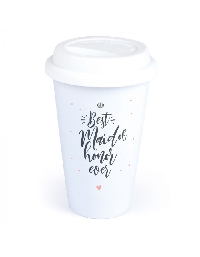 "Coffee-to-go Becher ""Best Maid of Honor"""
