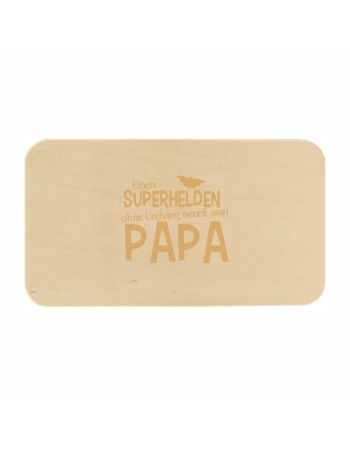 """Frühstücksbrett """"Einen Superhelden ohne Umhang nennt man Papa"""""""