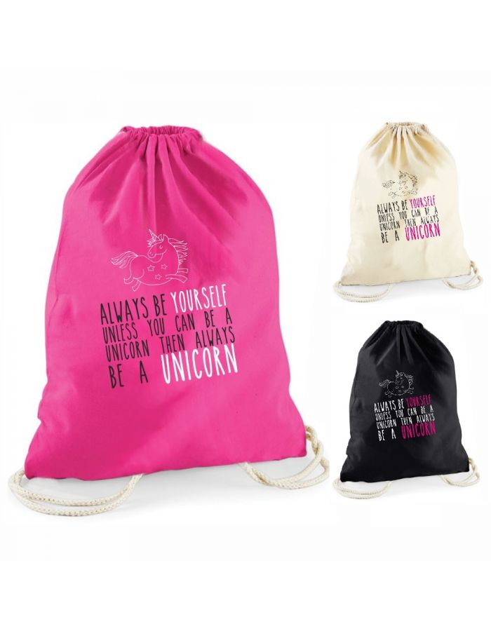 """Statement-Turnbeutel """"Always be yourself unless you can be a unicorn"""""""