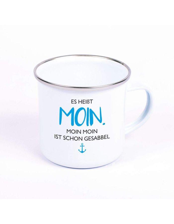 """Metalltasse Emaille Look """"Es heißt Moin. Moin Moin ist schon Gesabbel"""" (blauer Anker)"""
