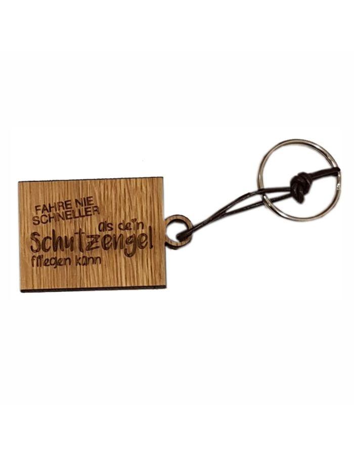 """Schlüsselanhänger aus Holz """"Fahre nie schneller als dein Schutzengel"""" (eckig)"""