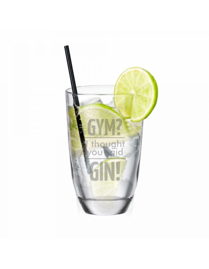 "GIN-Glas ""Gym? I thought you said GIN!"""