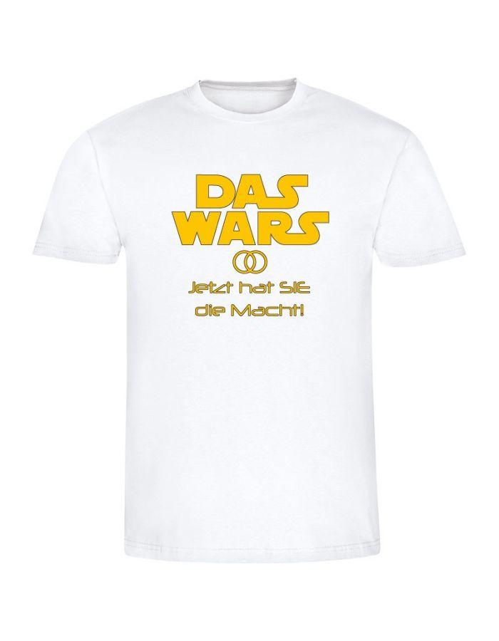 """T-Shirt """"Das war's! Jetzt hat sie die Macht!"""" - Herren"""