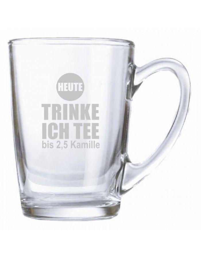 """Teeglas """"Heute trinke ich Tee bis 2,5 Kamille"""""""