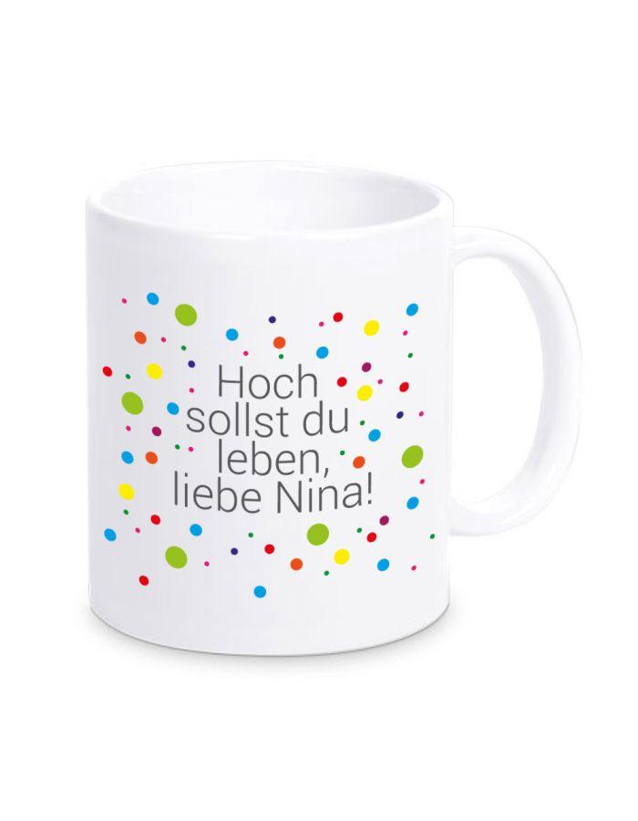 """Tasse """"Hoch sollst Du leben"""" - personalisiert"""