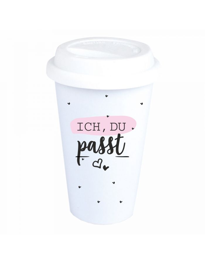 "Coffee-to-go Becher ""Ich, Du. Passt."""