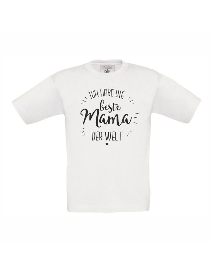 """Kinder T-Shirt """"Ich habe die beste Mama der Welt"""""""