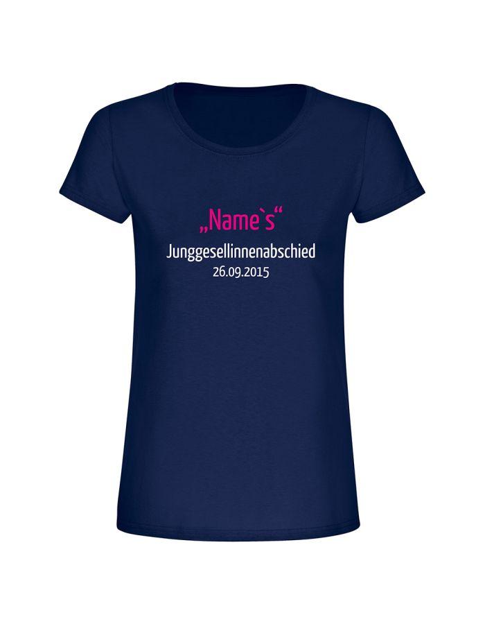 "Personalisiertes T-Shirt ""Junggesellinenabschied + Name"" Damen"