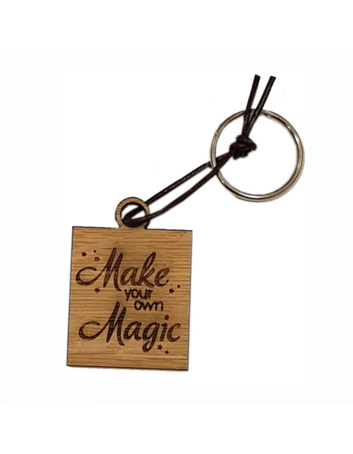 """Schlüsselanhänger aus Holz """"Make your own magic"""" (eckig)"""