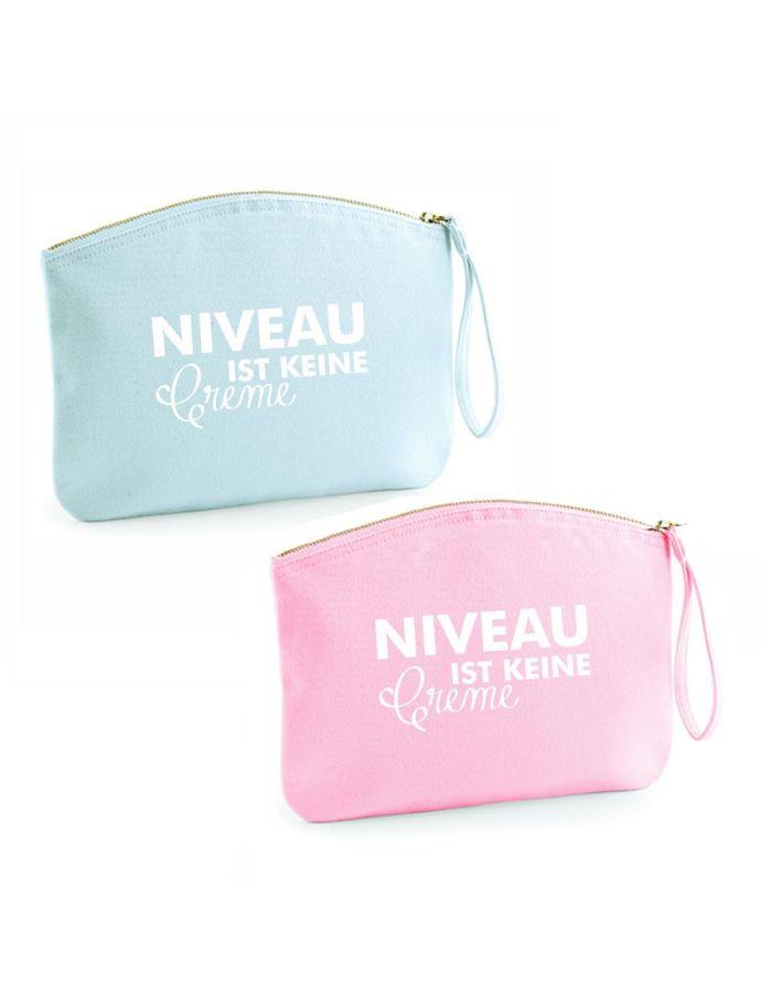 """Kulturtasche """"Niveau ist keine Creme"""" (Farbe: rosa oder hellblau)"""