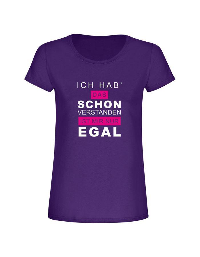 """T-Shirt """"Ich hab schon verstanden"""" - Damen"""