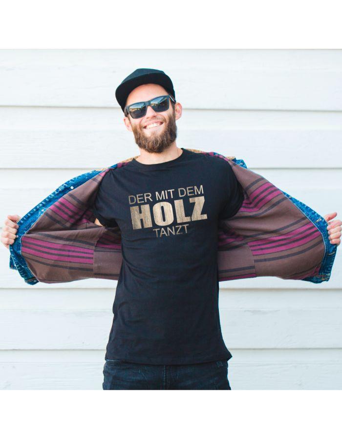 "T-Shirt ""Der mit dem Holz tanzt"""