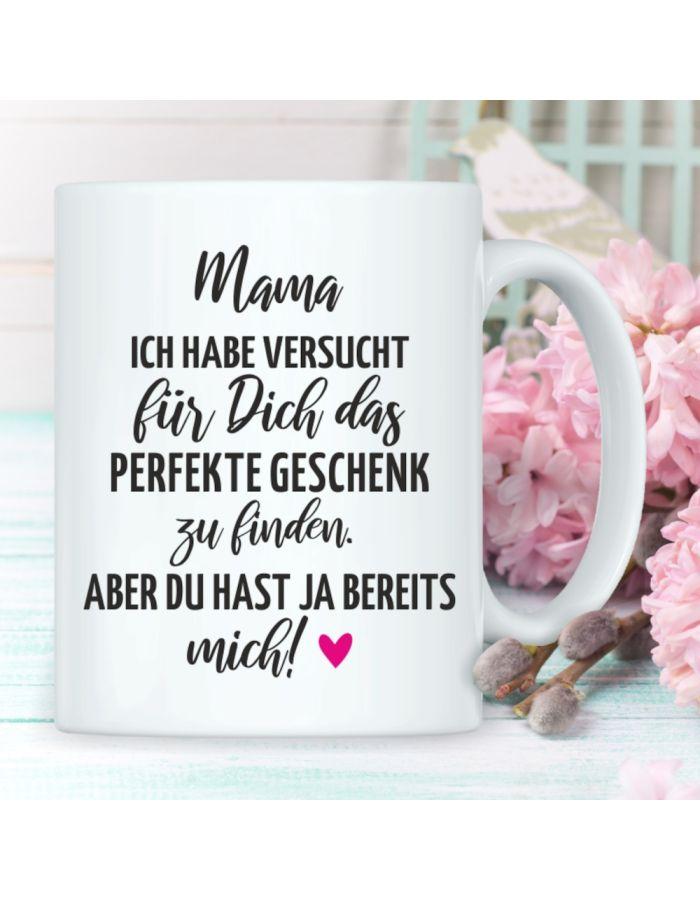 """Tasse """"Mama… das perfekte Geschenk"""""""